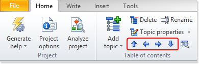 Then use the arrows in the table of contents section of the Home ribbon tab to move the topic